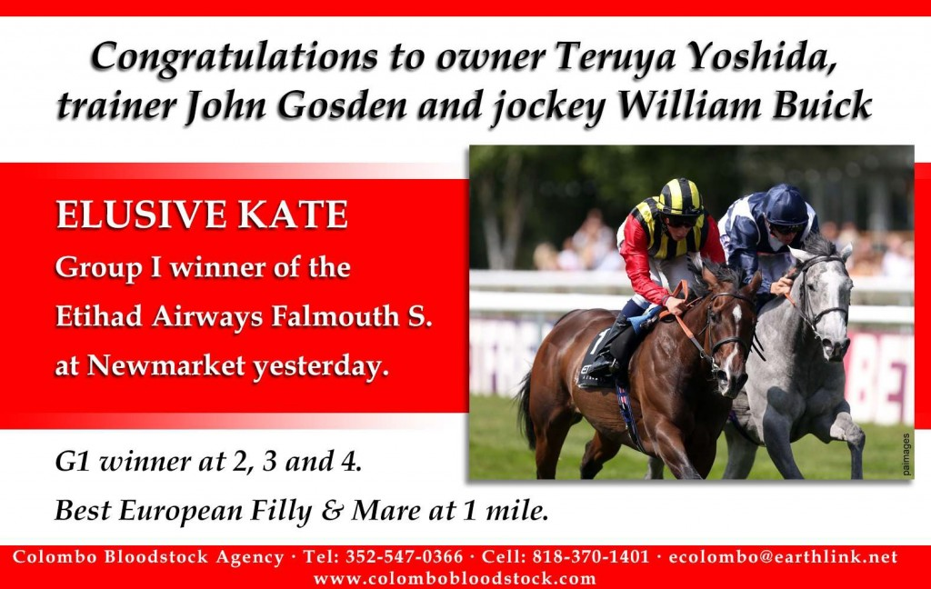 Congratulations to ELUSIVE KATE's Team for G1 Falmouth Win
